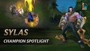 Sylas Champion Spotlight Gameplay - League of Legends