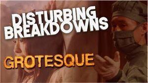 Grotesque (2009) DISTURBING BREAKDOWN