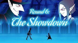 Round 6 The Showdown (Fan Animated)