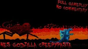 NES Godzilla Creepypasta - Full Gameplay - No Commentary