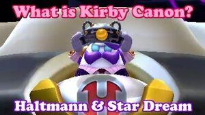 What is Kirby Canon? -10 - Haltmann & Star Dream