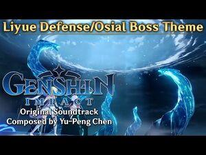Genshin Impact Original Soundtrack- Liyue Defense-Osial Boss Theme