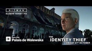 HITMAN Elusive Target 12 The Identity Thief