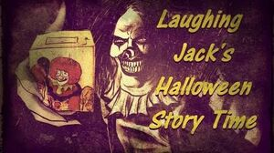 """Laughing Jack's """"Halloween Story Time"""""""