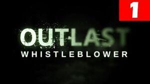Outlast Whistleblower Gameplay Part 1