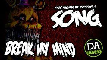 FIVE_NIGHTS_AT_FREDDY'S_4_SONG_(BREAK_MY_MIND)_LYRIC_VIDEO_-_DAGames