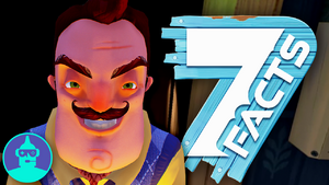 7 HELLO Neighbor Facts YOU Should Know!!! The Leaderboard