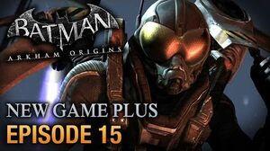 Batman Arkham Origins - Walkthrough - Episode 15 Firefly Boss Fight PC 1080p