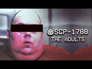 SCP-1788 - The Adults - Object Class - Keter - Humanoid SCP