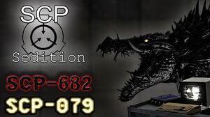 SCP Sedition - SCP - 682 & SCP - 079