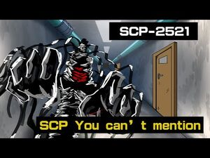 SCP-2521 Why this SCP you should not speak about