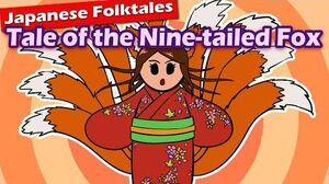 Japanese Folktales Tale of the Nine-tailed Fox (Tamamo no Mae Seduces the Powerful)