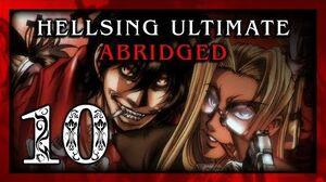 Hellsing Ultimate Abridged Episode 10 FINALE - Team Four Star (TFS)