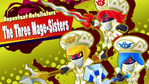 Repentant Retaliators Three Mage-Sisters