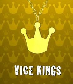 The Vice Kings