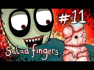 Salad Fingers 11- Glass Brother