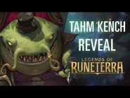 Tahm Kench Reveal - New Champion - Legends of Runeterra