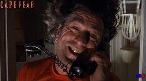 Cape Fear (1991)- Max Cady Calls Sam's Daughter
