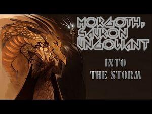 Morgoth, Sauron & Ungoliant Tribute- Into The Storm