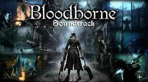 Bloodborne Soundtrack OST - Rom, The Vacuous Spider