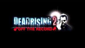 Dead Rising 2 Off the Record - TK OT (Pegasus Trailer Theme)