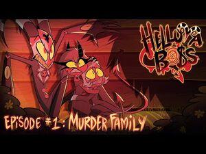 HELLUVA BOSS - Murder Family -- S1- Episode 1
