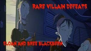 Rare Villain Defeats- Sloan and Bree Blackburn