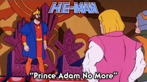He-Man - Prince Adam No More - FULL episode