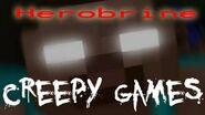 Creepy Games - EP3 Herobrine (Minecraft)