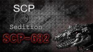 SCP Sedition - SCP-682