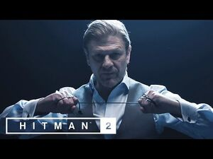 Hitman 2 – Sean Bean Elusive Target -1 Reveal Trailer