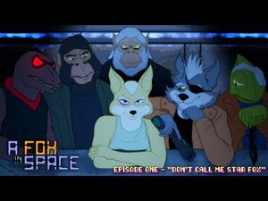 "A Fox in Space - S01E01 - ""Don't Call Me Star Fox"" -1080p-"