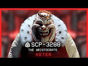 SCP-3288 │ The Aristocrats │ Keter │ K-Class Scenario SCP