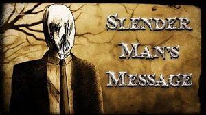 Slender Man's Message