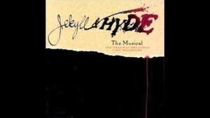 Jekyll & Hyde (musical) - First Transformation