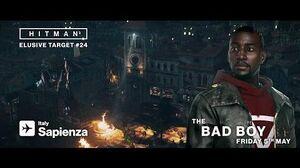 HITMAN Elusive Target 24 The Bad Boy