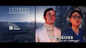 HITMAN Elusive Targets 21 The Surgeons