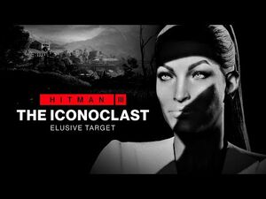 HITMAN 3- The Iconoclast Elusive Target (Mission Briefing)