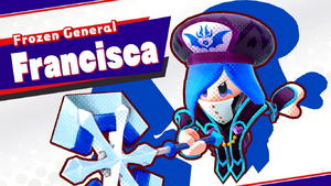 Frozen General Francisca