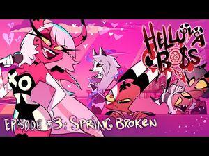 HELLUVA BOSS - Spring Broken -- S1- Episode 3