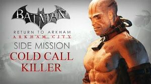 Batman Return to Arkham – Arkham City – Cold Call Killer