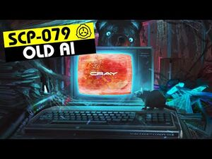 SCP-079 - Old AI (SCP Orientation)