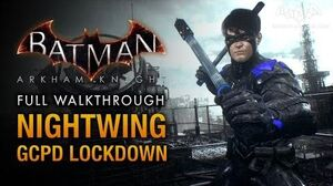 Batman Arkham Knight - Nightwing GCPD Lockdown (Full DLC Walkthrough)