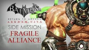 Batman Return to Arkham – Arkham City – Fragile Alliance