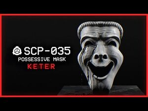 SCP-035 │ Possessive Mask │ Keter │ Mind-Affecting-Sentient SCP
