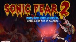 Sonic Fear 2 Metal Sonic Fuera de Control