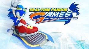 Sonic Riders Real-Time Fandub Games