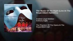 The Music Of the Night (Live At The Royal Albert Hall 2011)