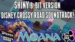 MOANA - Shiny 8-Bit Version - Disney Crossy Road Soundtrack