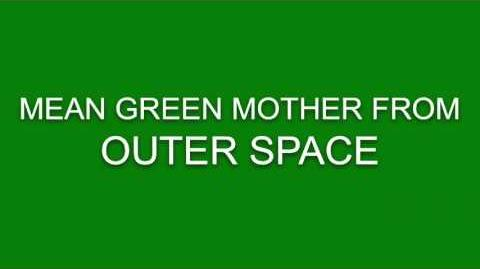 """""""Mean Green Mother from Outerspace"""" Lyrics-(Subtitles For Lyrics)"""